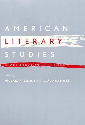 American Literary Studies by Michael A. Elliott