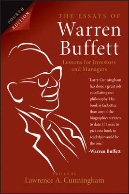 Essays of Warren Buffett, 4th Edition by Lawrence A. Cunningham