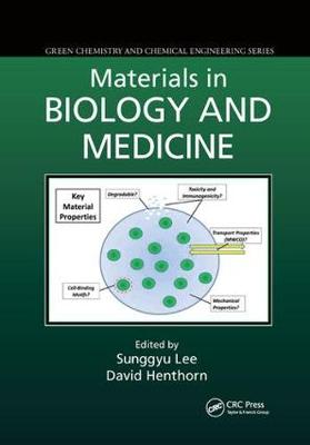 Materials in Biology and Medicine by Sunggyu Lee