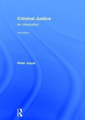 Criminal Justice by Peter Joyce