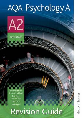 AQA Psychology A A2 Revision Guide by Julia Willerton