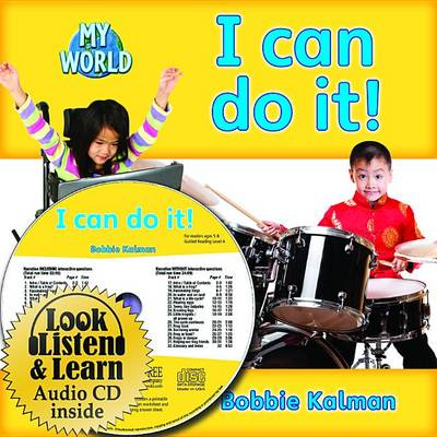 I Can Do It! - CD + Hc Book - Package by Bobbie Kalman