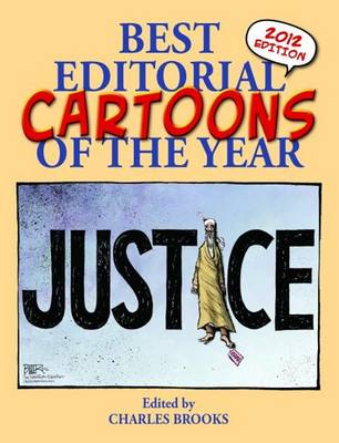 Best Editorial Cartoons of the Year by Charles Brooks