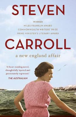 New England Affair by Steven Carroll