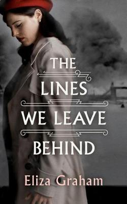 The Lines We Leave Behind by Eliza Graham
