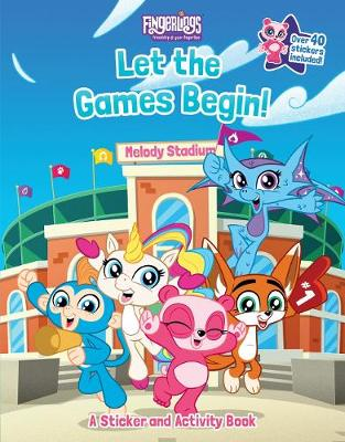 Fingerlings: Let the Games Begin! A Sticker and Activity Book book