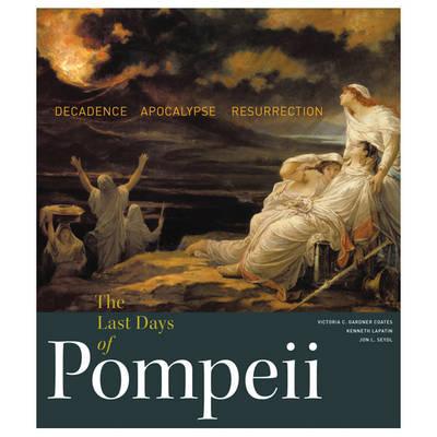 The Last Days of Pompeii by Victoria Gardner Coates