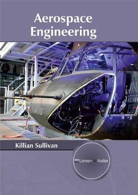 Aerospace Engineering by Killian Sullivan