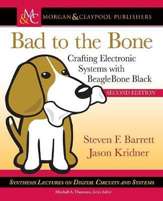 Bad to the Bone by Steven Barrett