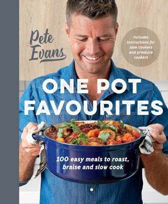 One Pot Favourites by Pete Evans
