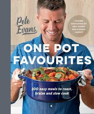 One Pot Favourites by Pete Evans