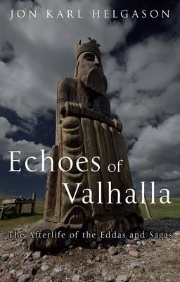 Echoes of Valhalla by Jon Karl Helgason