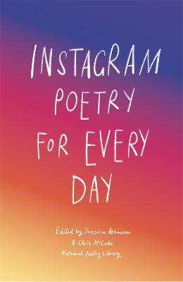 Instagram Poetry for Every Day by National Poetry Library