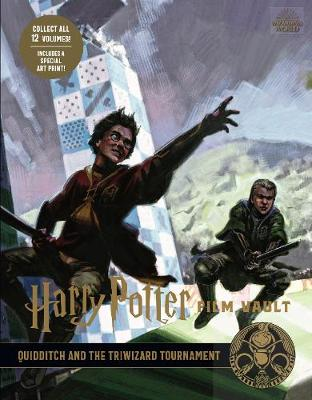 Harry Potter: The Film Vault - Volume 7: Quidditch and the Triwizard Tournament by Jody Revenson