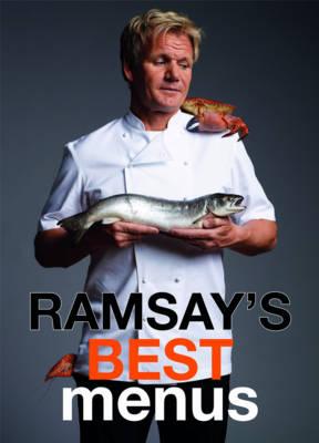 Ramsay's Best Menus by Gordon Ramsay