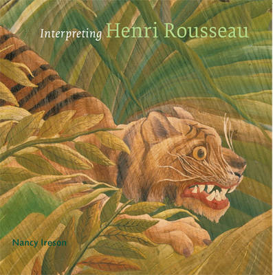 Interpreting Rousseau by Nancy Ireson