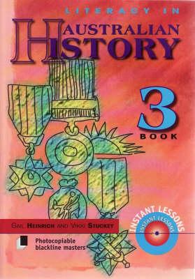 Literacy in Australian History, Book 3 by Gail Henrich
