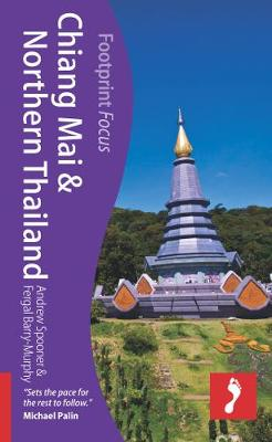 Chiang Mai & N. Thailand Footprint Focus Guide by Andrew Spooner