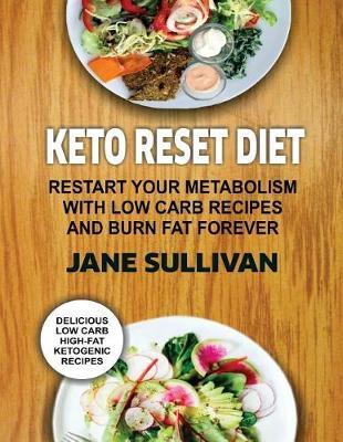 Keto Reset Diet by Jane Sullivan
