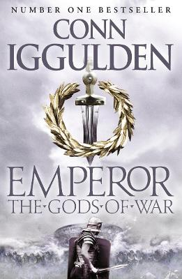 Emperor: #4 The Gods of War by Conn Iggulden