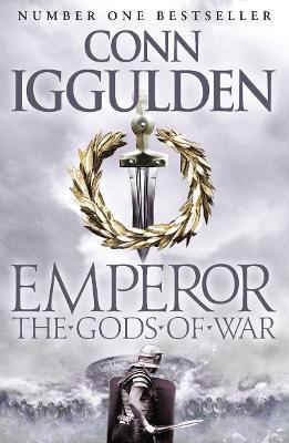 Emperor: #4 The Gods of War by Conn Iggulden