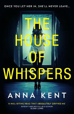 The House of Whispers by Anna Kent
