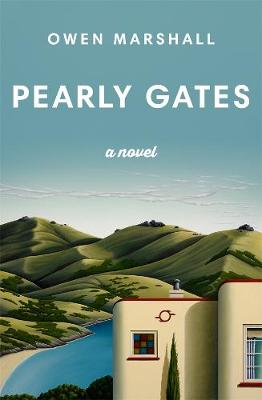 Pearly Gates by Owen Marshall