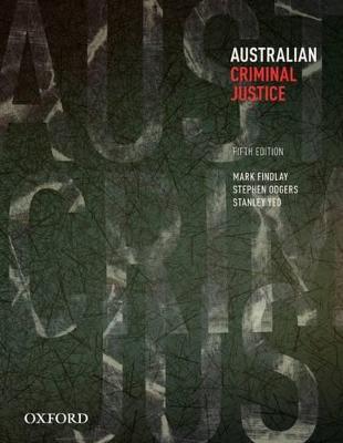 Australian Criminal Justice by Professor Mark Findlay