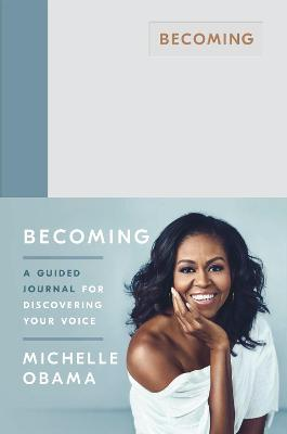 Becoming: A Guided Journal for Discovering Your Voice book