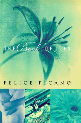 The Book of Lies by Felice Picano