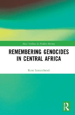 Remembering Genocides in Central Africa book