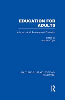 Education for Adults by Malcolm Tight