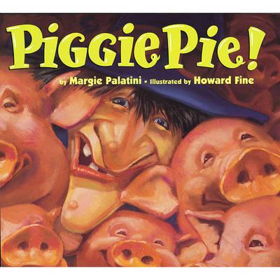 Piggie Pie! by Margie Palatini