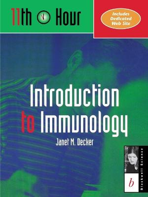 Immunology by Janet M. Decker