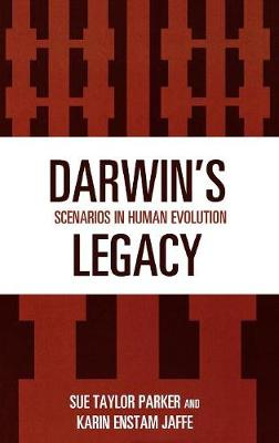 Darwin's Legacy by Sue Taylor Parker