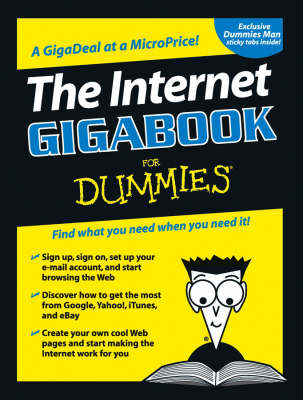 The Internet GigaBook For Dummies by Peter Weverka