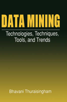 Data Mining by Bhavani Thuraisingham