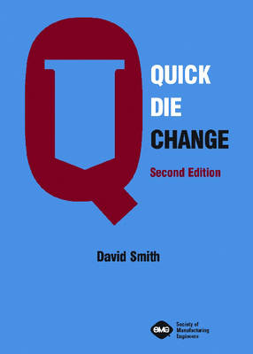 Quick Die Change by David A. Smith