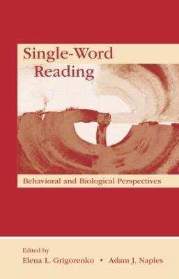 Single-Word Reading by Elena L. Grigorenko