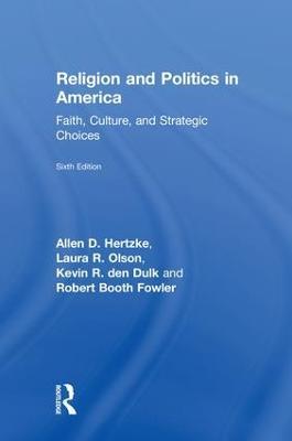 Religion and Politics in America by Allen D. Hertzke