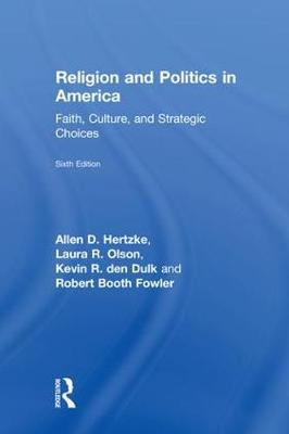 Religion and Politics in America by Allen D. Hertzke