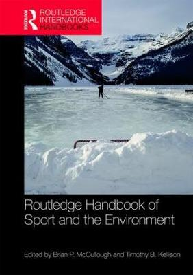 Routledge Handbook of Sport and the Environment book