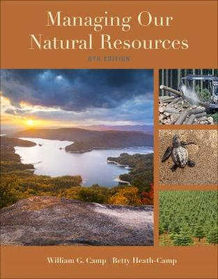 Student Workbook for Camp/Heath-Camp's Managing Our Natural Resources, 6th by William G. Camp