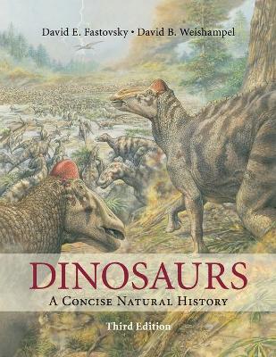 Dinosaurs by David E. Fastovsky