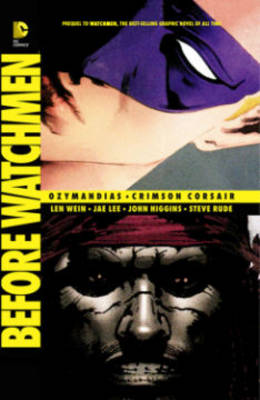 Before Watchmen: Ozymandias / Crimson Corsair TP book