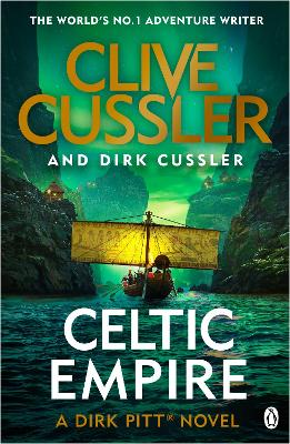Celtic Empire: Dirk Pitt #25 by Clive Cussler