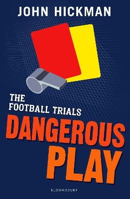 Football Trials: Dangerous Play book