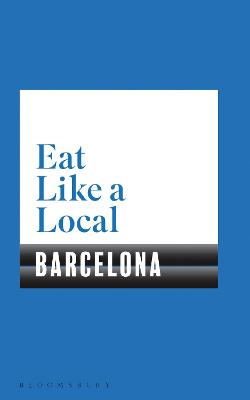 Eat Like a Local BARCELONA book