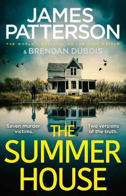 The Summer House: If they don't solve the case, they'll take the fall... by James Patterson