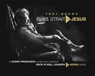 Elvis, Strait, to Jesus book
